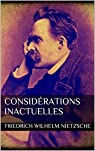 Considérations inactuelles par Nietzsche