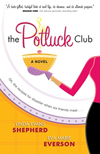 The Potluck Club (The Potluck Club, Book 1) by [Shepherd, Linda Evans, Everson, Eva Marie]