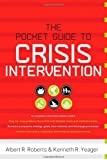 By Albert R Roberts - Pocket Guide to Crisis Intervention