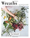 #10: Wreaths: Fresh, Floral and Dried Floral Arrangements