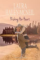 Risking Her Heart (Crystal Creek Series Book 5)