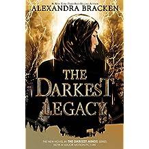 The Darkest Legacy (A Darkest Minds Novel)