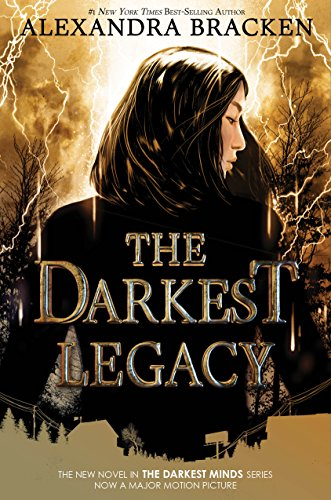 The Darkest Legacy (A Darkest Minds Novel)