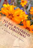 To My Boyfriend at Christmas, Jason Davies, 1467922811