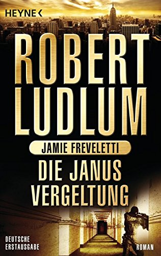 Die Janus-Vergeltung: Roman (COVERT ONE, Band 9)