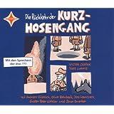 Die Rückkehr der Kurzhosengang: 6 CDs, Gesamtlaufzeit 7 Std. 50 Min.