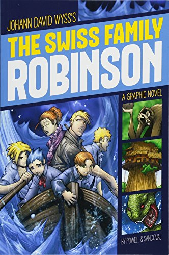 Powell Swiss (The Swiss Family Robinson (Graphic Revolve: Common Core Editions))
