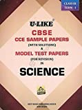U-Like Science 2016 Sample Papers with Solutions in Science for Class 9 Term 1 : CBSE CCE