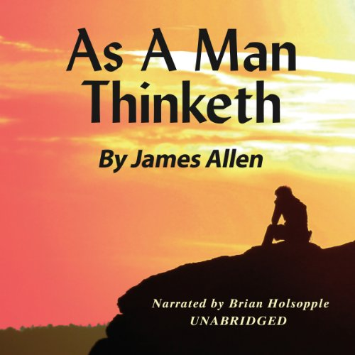 As a Man Thinketh Audiobook [Free Download by Trial] thumbnail