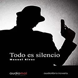 Todo es Silencio [Everything Is Silence]