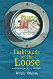 : Tightwads on the Loose: A Seven Year Pacific Odyssey