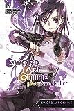 Sword Art Online 5: Phantom Bullet