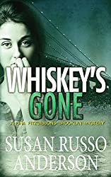 Whiskey's Gone (A Fina Fitzgibbons Brooklyn Mystery Book 3)