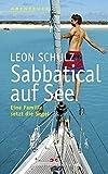 Sabbatical auf See: Eine Familie setzt die Segel