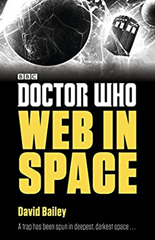 Doctor Who: Web in Space (Doctor Who: Eleventh Doctor Adventures) (Doctor Who The Vault Book)