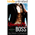 Unwrap Me, Boss: A Bad Boy Christmas Office Romance