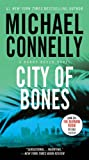 Book cover from City of Bones (A Harry Bosch Novel) by Michael Connelly