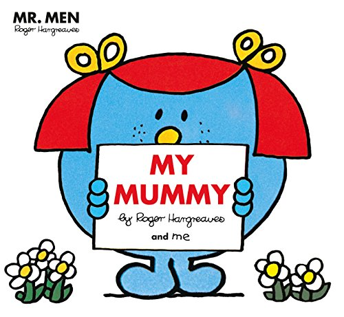 MR Men: My Mummy (Mr. Men and Little Miss Picture Books)