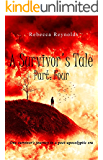 A Survivor's Tale, Part Four