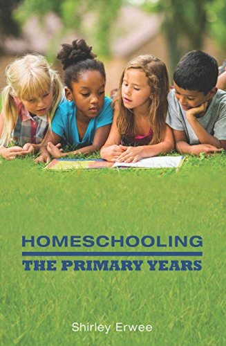 Homeschooling: The Primary Years