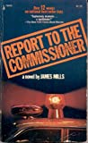 Report to the Commissioner, James Mills, 0671786059
