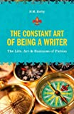 The Constant Art of Being a Writer, N. M. Kelby, 1582975752