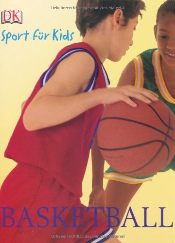 Basketball Gebundenes Buch – 1. März 2005 Chris Mullin Brian Coleman Dorling Kindersley 3831007330