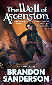 The Well of Ascension: Book Two of Mistborn by [Sanderson, Brandon]