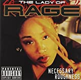 Necessary Roughness by LADY OF RAGE (2012-11-27)