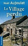 Village Perdu (le) par Aujoulat