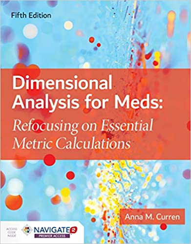 Free download Dimensional Analysis for Meds: Refocusing on Essential Metric Calculations PDF