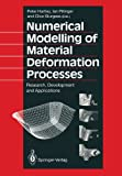 Numerical Modelling of Material Deformation Processes, , 1447117476