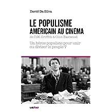 Le Populisme américain au cinéma (Thèses/Essais) (French Edition)