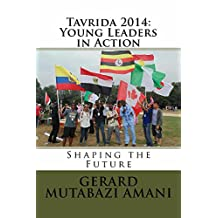 Tavrida 2014: Young Leaders in Action: Shaping the Future