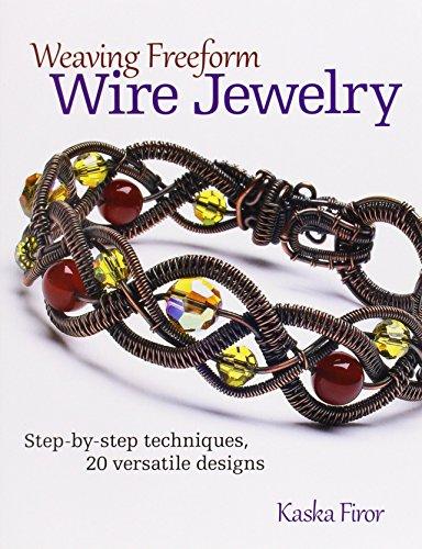 Weaving Freeform Wire Jewelry by Firor Kaska (26-Dec-2013) (Freeform Wire)