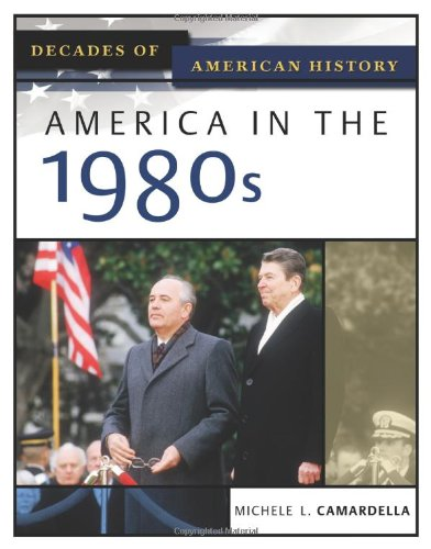 America in the 1980s (Decades of American History)