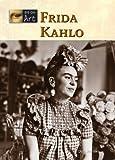 Frida Kahlo (Eye on Art)