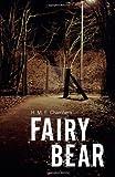 Fairy Bear, H. M. E. Chambers, 148180667X
