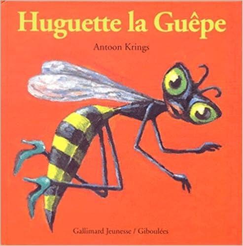Lire en ligne Huguette la Guêpe epub pdf