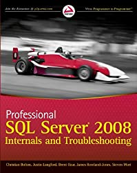 Professional SQL Server® 2008 Internals and Troubleshooting