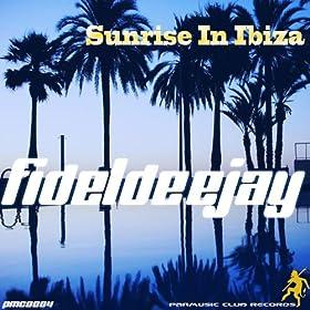 Fideldeejay - Sunrise In Ibiza