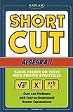 Shortcut Algebra I, Andrew E. Marx, 1419541668