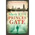 Princes Gate: A DCI Frank Merlin novel