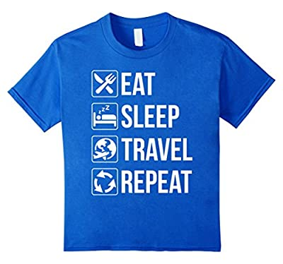 Funny Eat Sleep Travel Repeat TShirt