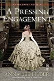 A Pressing Engagement (A Lady Darby Mystery)