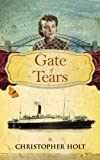 The Gate of Tears, Christopher Holt, 1846244129