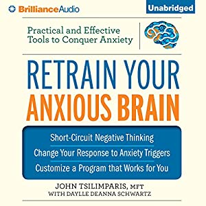 Retrain Your Anxious Brain Audiobook