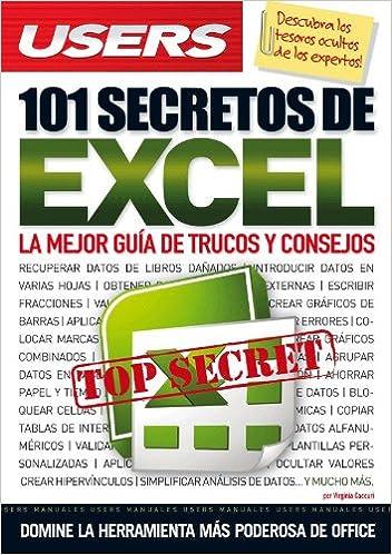 101 SECRETOS DE EXCEL: Espanol, Manual Users, Manuales Users ...