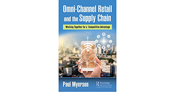 Omni-Channel Retail and the Supply Chain: Working Together ...
