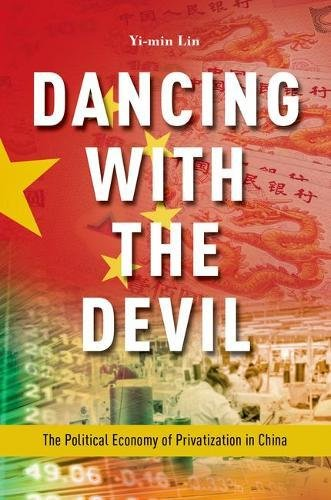 Dancing with the Devil: The Political Economy of Privatization in